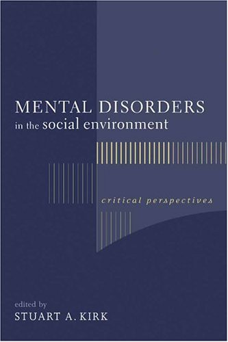 Mental Disorders in the Social Environment: Critical...