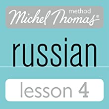 Michel Thomas Beginner Russian, Lesson 4  by Natasha Bershadski
