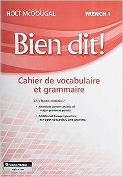 Amazon.com: Bien dit!: Vocabulary and Grammar Workbook Student Edition