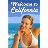 Welcome to California: A Foreign Born's Journey From San Francisco to Silicon Valley and San Diego ~ Colin Zhao