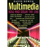 Multimeda: Now and Down the Line (0906097142) by Bowen, David