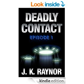 Deadly Contact: Episode 1 (Deadly Contact Series) (Invasion)