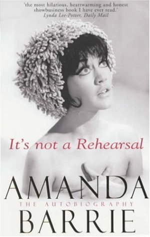 It's Not a Rehearsal: The Autobiography