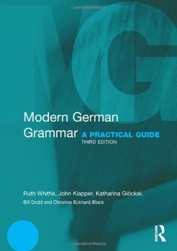 Modern German Grammar: A Practical Guide (Modern Grammars)