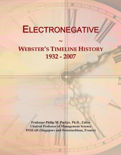 Electronegative: Webster's Timeline History, 1932 - 2007