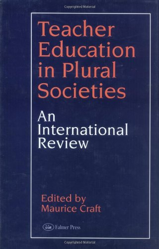 Teacher Education in Plural Societies: An international review