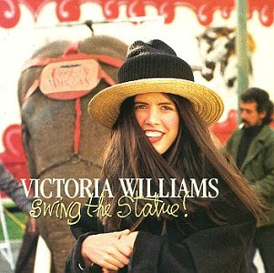 Victoria Williams - Swing the statue! - Zortam Music