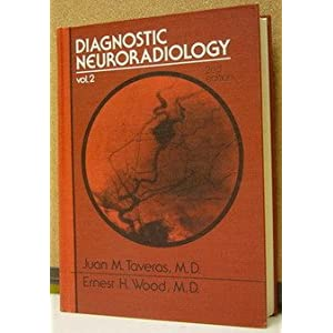 Diagnostic neuroradiology (2 Volume Set)(Golden's diagnostic radiology)