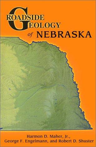 Roadside Geology of Nebraska (Roadside Geology Series)