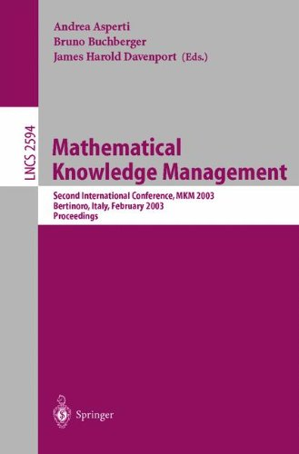 Mathematical Knowledge Management: Second International Conference, MKM 2003 Bertinoro, Italy, February 16-18, 2003 (Lec