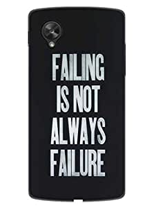 Succeess Comes From Failure - Get Failed - Designer Printed Hard Back Shell Case Cover for Nexus 5 Superior Matte Finish Nexus 5 Cover Case