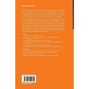 Trauma-Biomechanik: Einführung in die Biomechanik von Verletzungen (VDI-Buch)