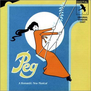 Peg: A Romantic New Musical