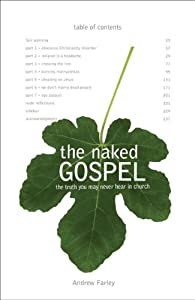 "Cover of ""The Naked Gospel: The Truth You..."