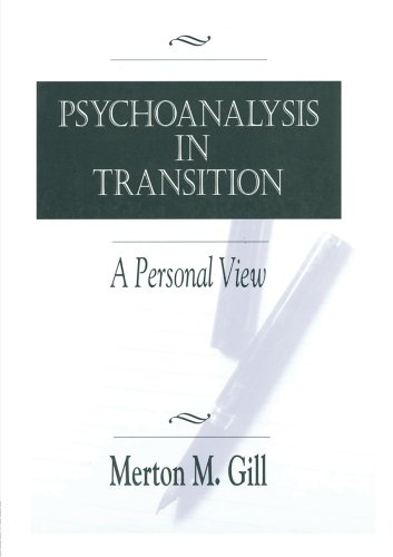 Psychoanalysis in Transition: A Personal View