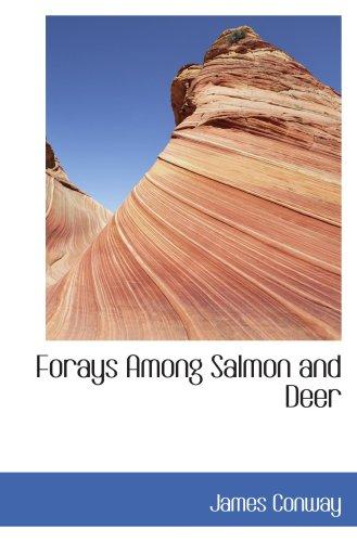 Forays Among Salmon and Deer