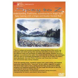 Spey to Z - Understanding Traditional, Scandinavian, & Skagit Style Spey Casting with a Single & Double-handed Rod (Tutorial DVD)