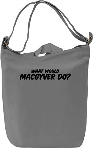What would macgyver do? Borsa Giornaliera Canvas Canvas Day Bag| 100% Premium Cotton Canvas| DTG Printing|