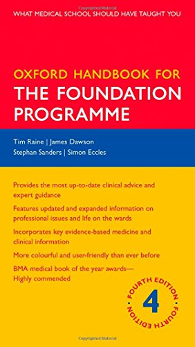 Oxford Handbook for the Foundation Programme (Oxford Handbooks S.)