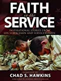 img - for Faith in the Service: True Stories from Latter-day Saint Servicemen and Women book / textbook / text book