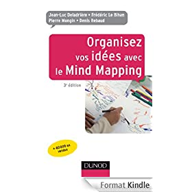 Organisez vos id�es avec le Mind Mapping - 3e �dition