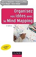 Organisez vos id�es avec le Mind Mapping - 3e �dition (Efficacit� professionnelle)