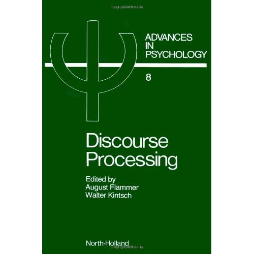 Discourse Processing: Advances in Psychology