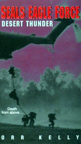 Seals Eagle Force: Desert Thunder, Orr Kelly