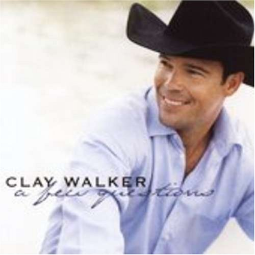 CLAY WALKER - This Is What Matters Lyrics - Lyrics2You
