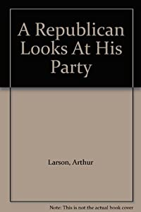 A Republican Looks at His Party