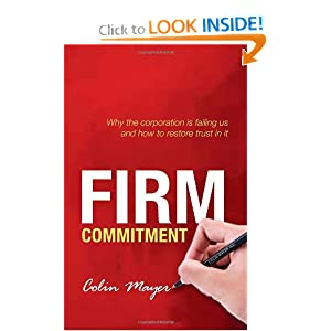 Firm Commitment: Why the corporation is failing us and how to restore trust in it ebook downloads