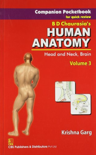 Companion Pocketbook for Quick Review B.D. Chaurasia's Human Anatomy: Head, Neck & Brain , Vol. 3, In 3 Volume Set