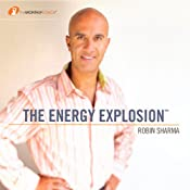 The Energy Explosion | [Robin Sharma]