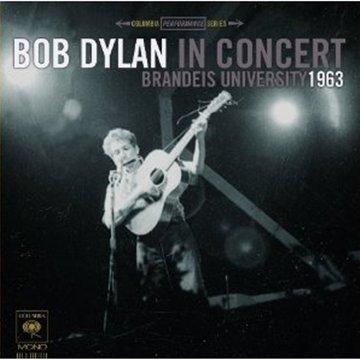 Bob Dylan in Concert: Brandeis University 1963