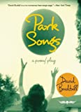 img - for Park Songs: A Poem/Play book / textbook / text book