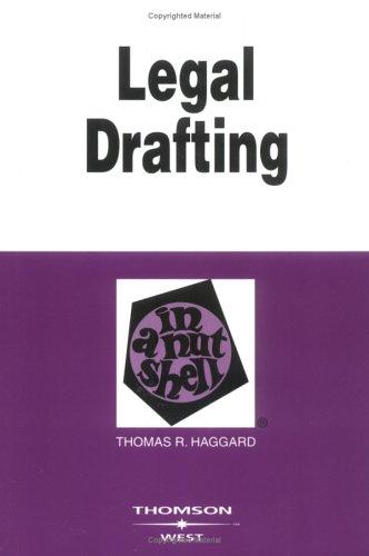 Legal Drafting in a Nutshell (Nutshell Series)