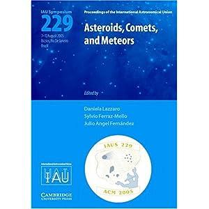 【クリックで詳細表示】Asteroids, Comets, and Meteors (IAU S229) (Proceedings of the International Astronomical Union Symposia and Colloquia) [ハードカバー]