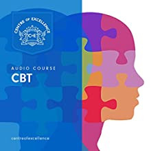 CBT Audio Course Speech by  Centre of Excellence Narrated by Brian Greyson