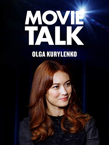 Olga Kurlyenko - Movie Talk