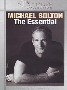 Michael Bolton: The Essential Michael Bolton [DVD] [2012]