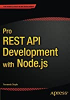 Pro REST API Development with Node.js Front Cover