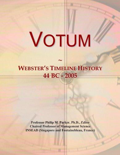 Votum: Webster's Timeline History, 44 BC - 2005