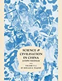 Image of Science and Civilisation in China:  Volume 5, Chemistry and Chemical Technology, Part 11, Ferrous Metallurgy