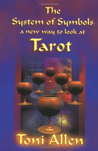 The System of Symbols A new way to look at Tarot