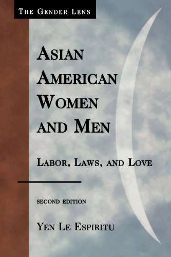 Asian American Women and Men: Labor, Laws, and Love...