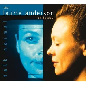 Laurie Anderson - Talk Normal: The Laurie Anderson Anthology (disc 1)