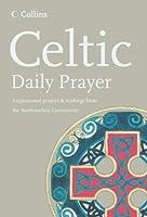Celtic Daily Prayer (Northumbria Community)