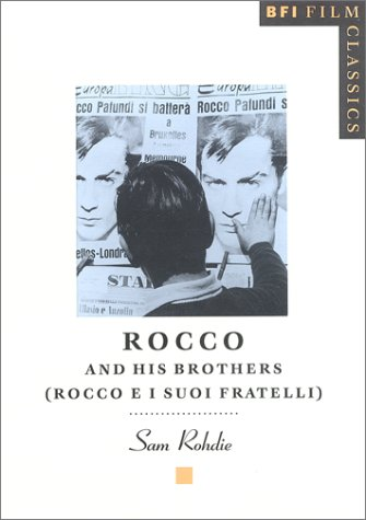 Rocco and His Brothers (BFI Film Classics)