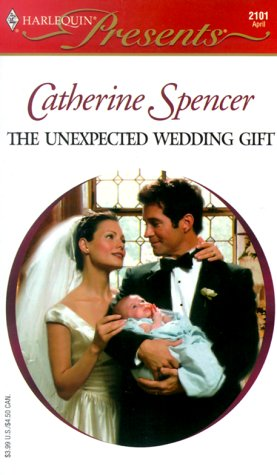 Unexpected Wedding Gift, CATHERINE SPENCER