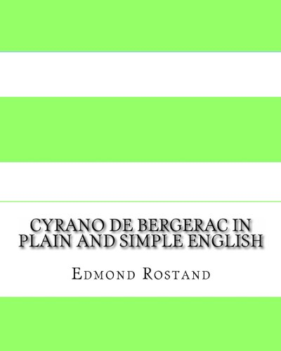 Cyrano de Bergerac In Plain and Simple English